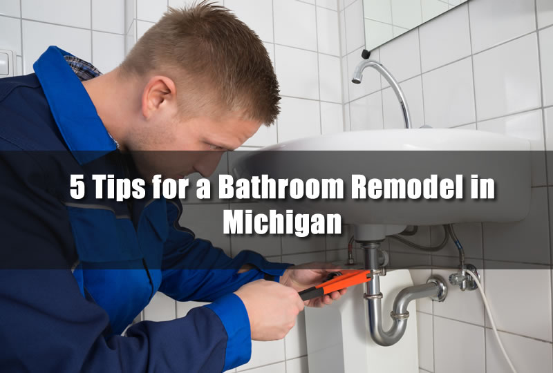 5 Tips for a Bathroom Remodel in Michigan