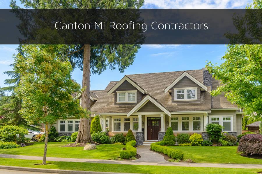 Canton Mi Roofing Contractors
