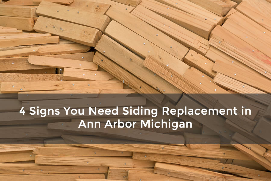 4 Signs You Need Siding Replacement in Ann Arbor Michigan