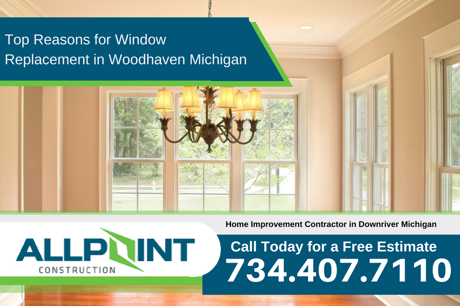 Top Reasons for Window Replacement in Woodhaven Michigan