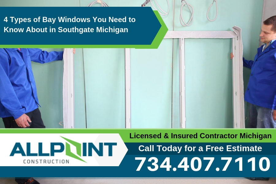 4 Types of Bay Windows You Need to Know About in Southgate Michigan