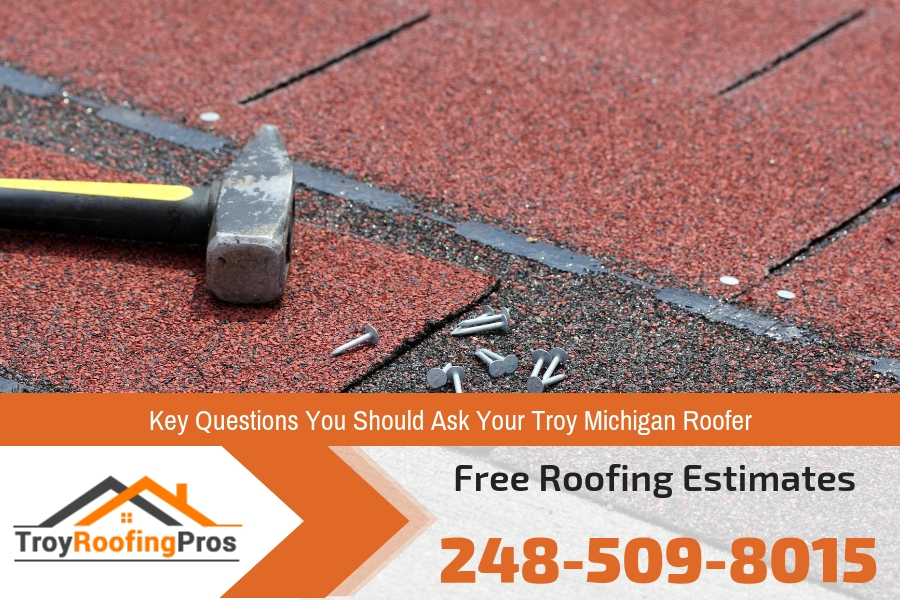 Key Questions You Should Ask Your Troy Michigan Roofer