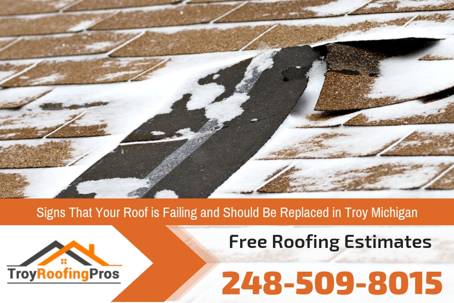Signs That Your Roof is Failing and Should Be Replaced in Troy Michigan