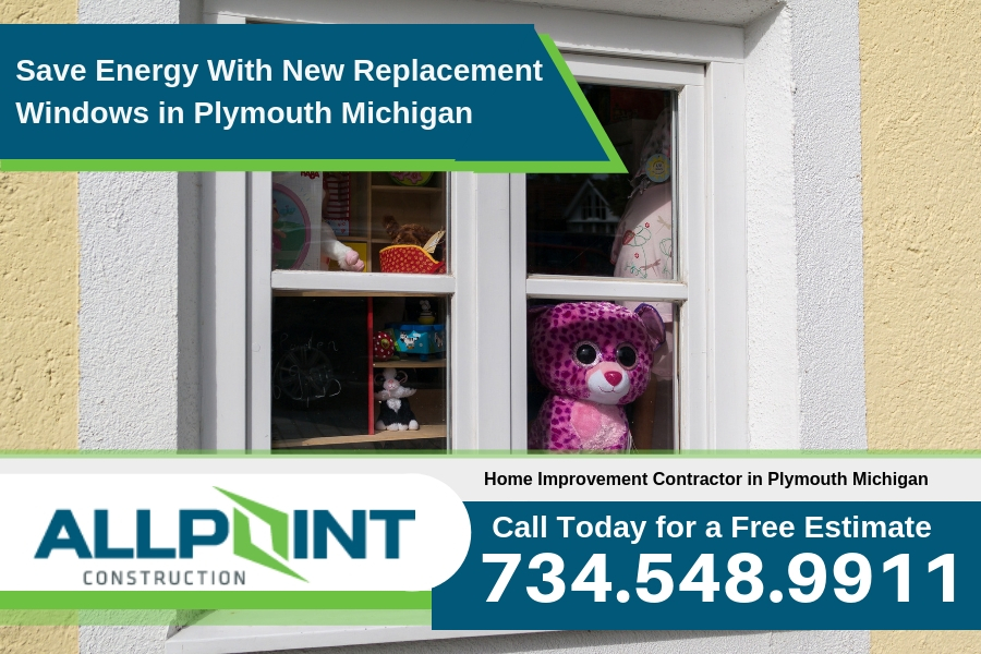 Save Energy With New Replacement Windows in Plymouth Michigan