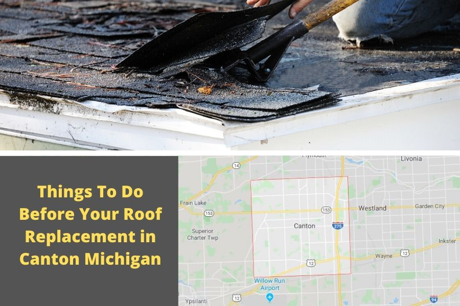 Things To Do Before Your Roof Replacement in Canton Michigan