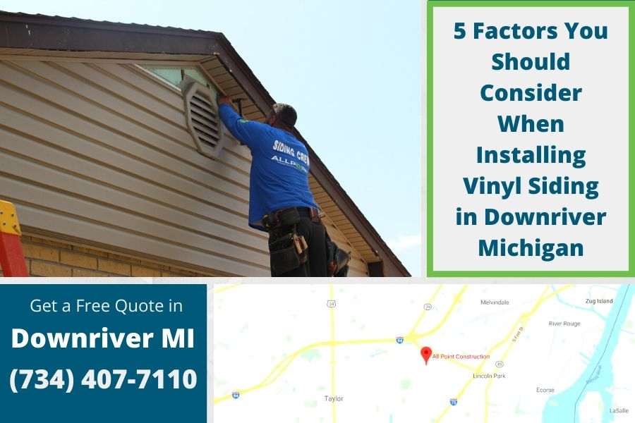 5 Factors You Should Consider When Installing Vinyl Siding in Downriver Michigan