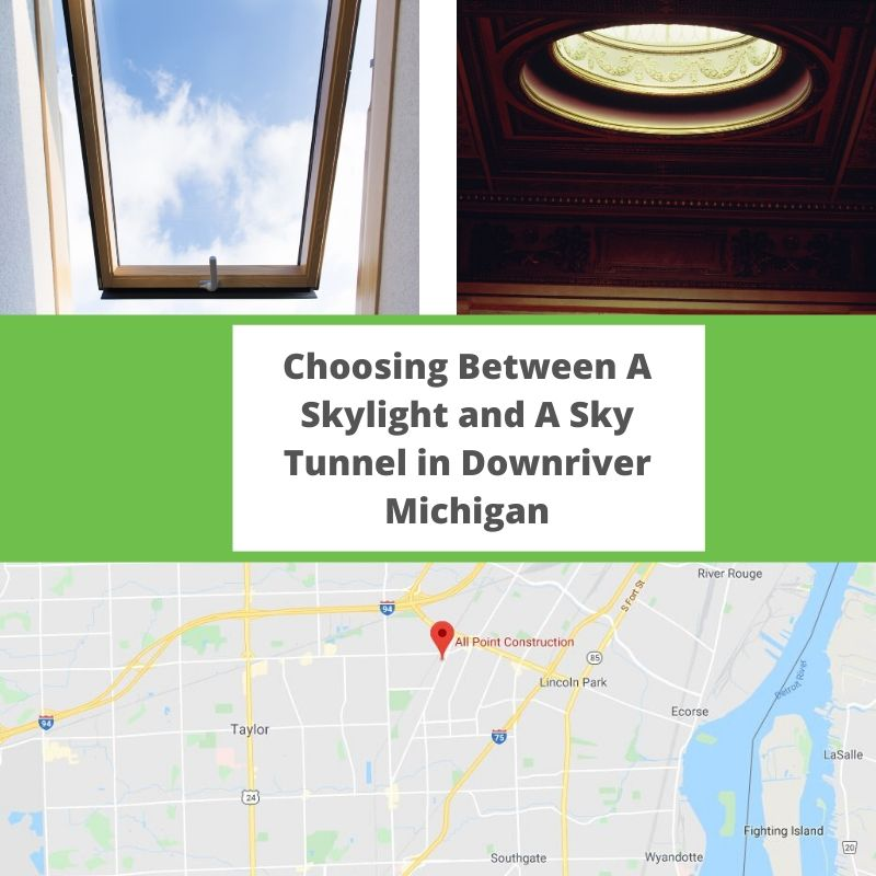 Choosing Between A Skylight and A Sky Tunnel in Downriver Michigan