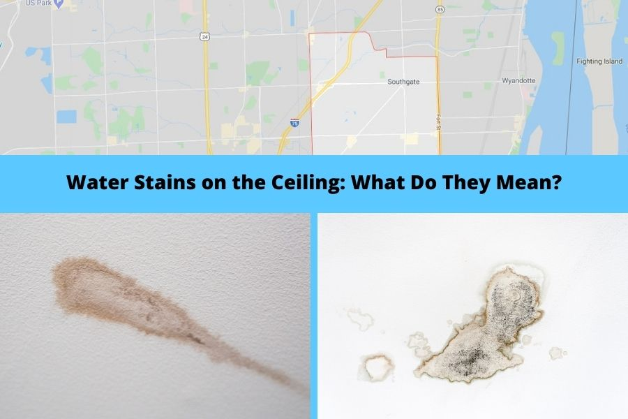 Water Stains on the Ceiling What Do They Mean