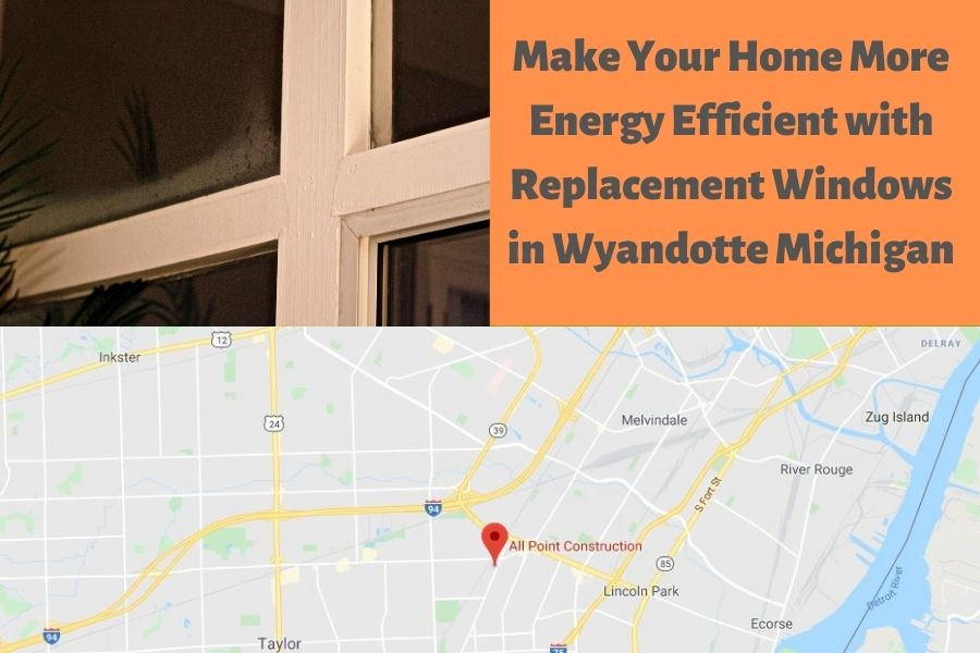 Window Replacement Wyandotte MI
